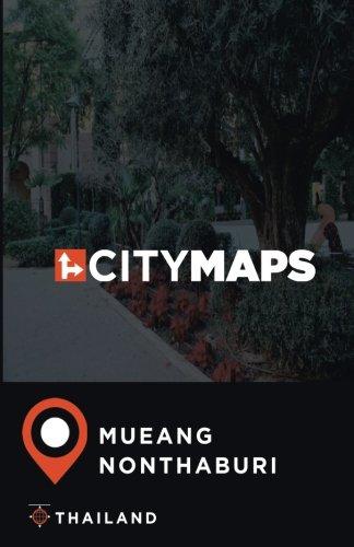 City Maps Mueang Nonthaburi Thailand