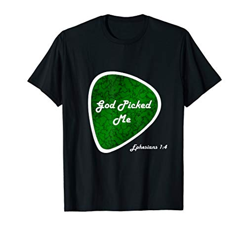 God Picked Me Ephesians Guitar Pick Reformed Christian Tee (Apparel)