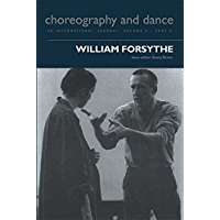 William Forsythe (Choreography and Dance Studies (Paperback) Book 5) book cover