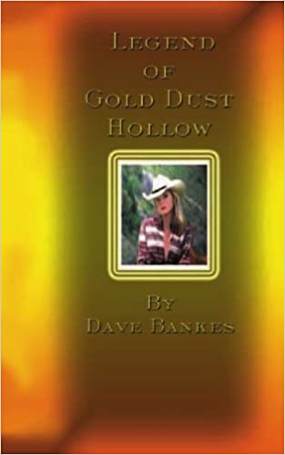 Legend of Gold Dust Hollow