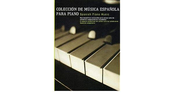 Coleccion De Musica Espanola Para Piano - Partituras: Amazon.es: Musica Española: Libros