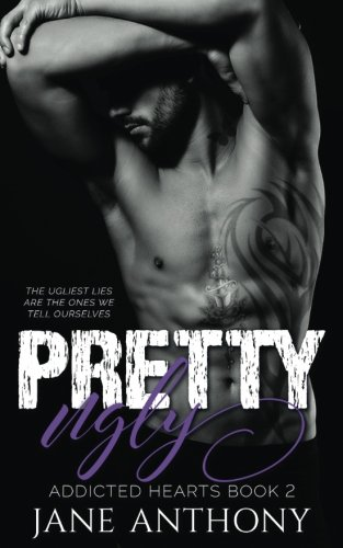 Pretty Ugly (Addicted Hearts) (Volume 2)