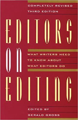 Editors on editing what writers need to know about what editors do editors on editing what writers need to know about what editors do revised edition ccuart Images