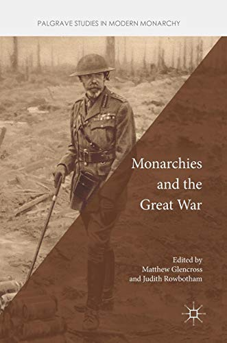 Monarchies and the Great War
