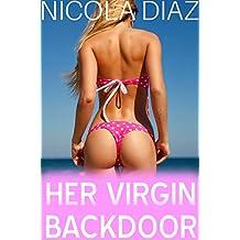 Her Virgin Back Door  - A XXX Collection Of Sexy Erotica Short Stories Of First Time Forbidden Exploration -  3 Book Bundle - Volume 14