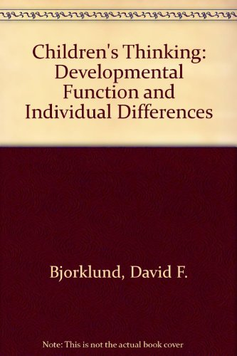 Children's Thinking: Developmental Function and Individual Differences