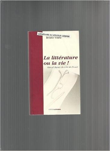 Livre La littérature ou la vie ! : Marcel Mauss du côté de Proust pdf ebook