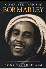 Complete Lyrics of Bob Marley: Songs of Freedom Paperback