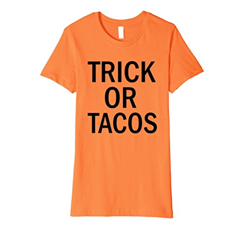 Womens Funny Trick or Tacos Anti Halloween Costume Shirt Medium (Anti Halloween Costumes)