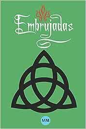 Embrujadas - El Libro de las Sombras Replica Ilustrado