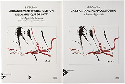 Arrangement & Composition de la Musique de Jazz: A Linear Approach (English/French Language Edition) (Book & CD) (Advance Music) by ADVANCE MUSIC