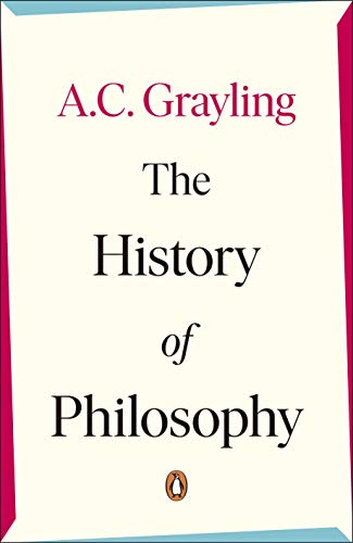 The History of Philosophy por A. C. Grayling