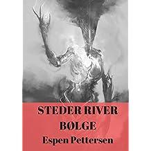 Steder river bølge (Norwegian Edition)