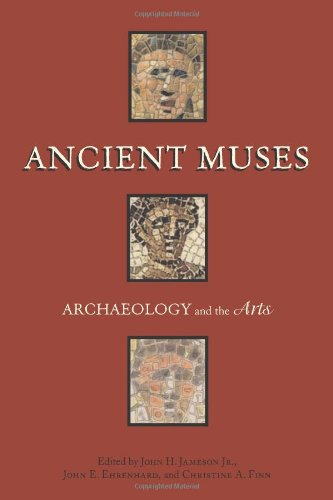 Ancient Muses: Archaeology and the Arts