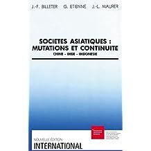 Sociétés asiatiques: mutations et continuité: Chine, Inde, Indonésie (International)