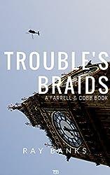 Trouble's Braids (Farrell & Cobb Book 2)