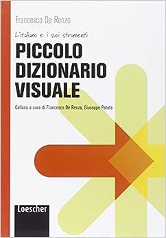 Francesco De Renzo - Piccolo Dizionario Visuale