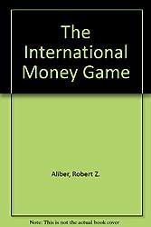 The International Money Game