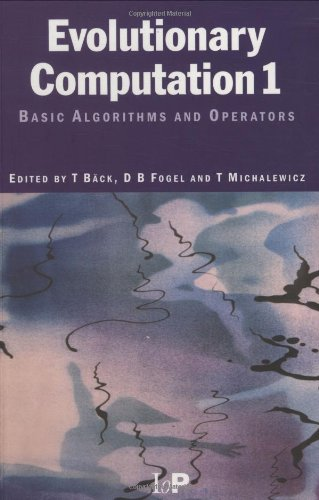 Evolutionary Computation 1: Basic Algorithms and Operators by Brand: Taylor Francis