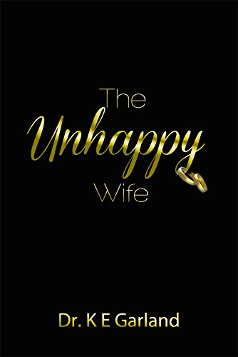 The Unhappy Wife by [Garland, KE]