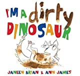I'm a Dirty Dinosaur(Hardback) - 2013 Edition