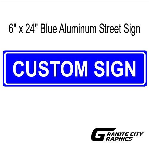 Blue Custom 6x24 Aluminum Road Sign with Lettering On One Side