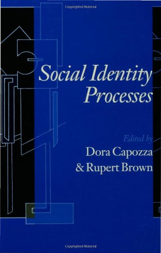 Social Identity Processes: Trends in Theory and Research