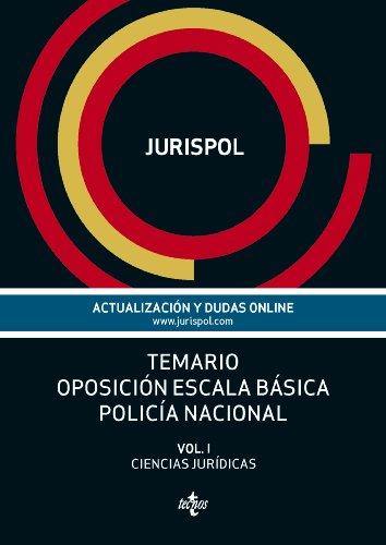 Descargar Libro Temario Oposición Escala Básica Policía Nacional: 1 Jurispol