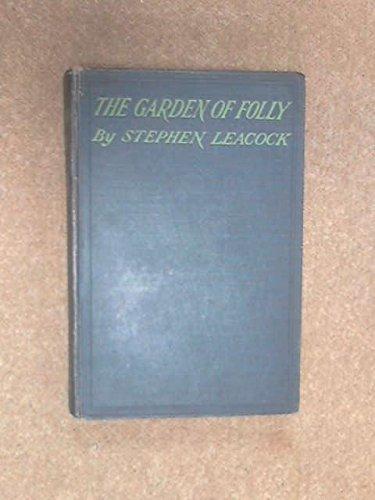 The Garden of Folly