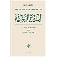 Das Leben des Propheten: as-sîra an-nabawiyya