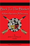 Back to the Blanket, James A. Starkey, 1425993265