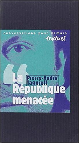 La République menacée : Entretien avec Philippe Petit pdf, epub ebook