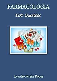 Farmacologia 100 Questões