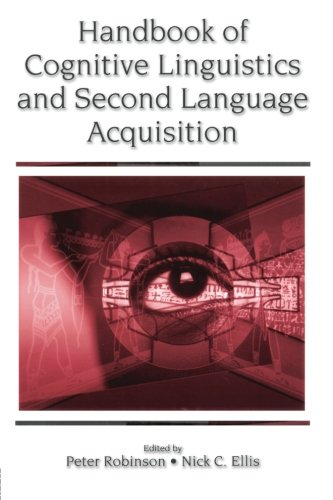 Handbook of Cognitive Linguistics and Second Language Acquisition by Brand: Routledge