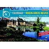 Mit dem Fahrrad durch den Rhein-Kreis Neuss: Die 12 schönsten Touren zwischen Rhein, Erft und Gillbach