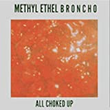 All Choked Up (Methyl Ethel Remix)