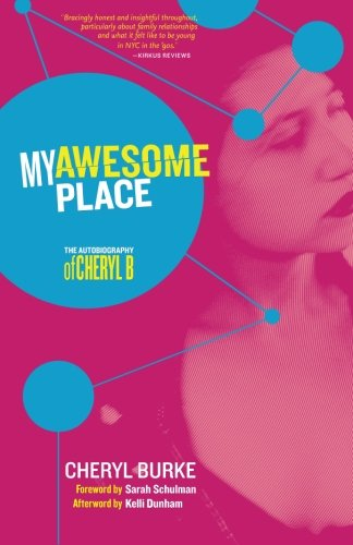 Download My Awesome Place: The Autobiography of Cheryl B pdf epub