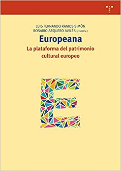 Europeana: La Plataforma Del Patrimonio Cultural Europeo Descargar ebooks Epub