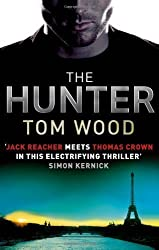 The Hunter (Victor the Assassin) by Wood, Tom (2011)