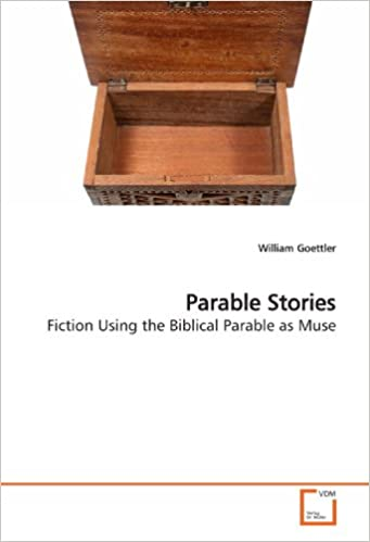 Book Parable Stories: Fiction Using the Biblical Parable as Muse