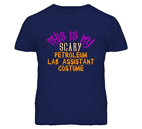 Lab Assistant Halloween Costume (SHAMBLES TEES This is My Scary Petroleum Lab Assistant Costume Funny Halloween T Shirt L)