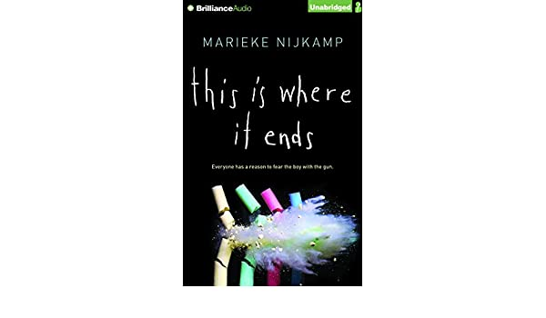 This Is Where It Ends: Amazon.es: Marieke Nijkamp, Nick ...