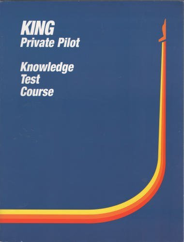 (King Private Pilot Knowledge Test Course (King Private Pilot, Knowledge Test Course))