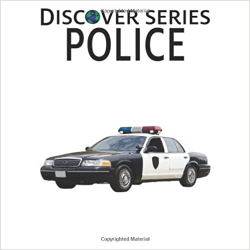 Police: Discover Series Picture Book for Children