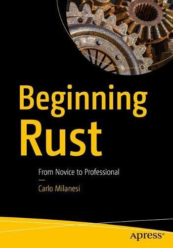 Beginning Rust: From Novice to Professional