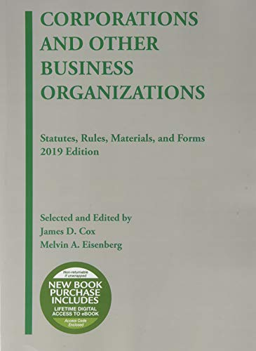 Corporations and Other Business Organizations, Statutes, Rules, Materials and Forms, 2019 (Selected Statutes) (Law Of Corporations And Other Business Organizations)