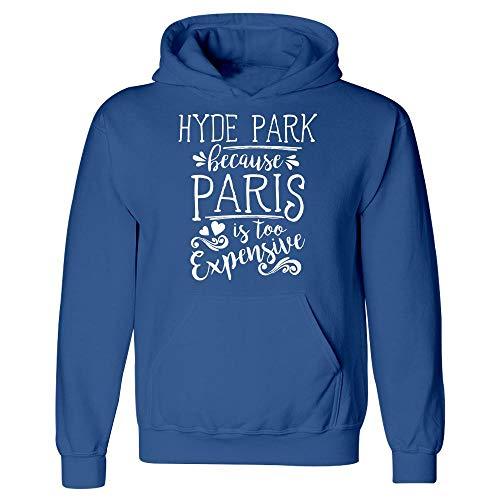 Hyde Park Because Paris is Too Expensive - Hoodie Royal Blue