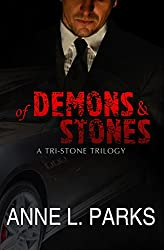 Of Demons & Stones: A Tri-Stone Trilogy