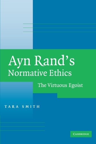 ayn-rands-normative-ethics-the-virtuous-egoist