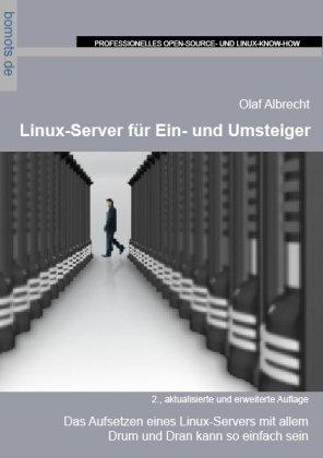 Linux-Server für Ein- und Umsteiger